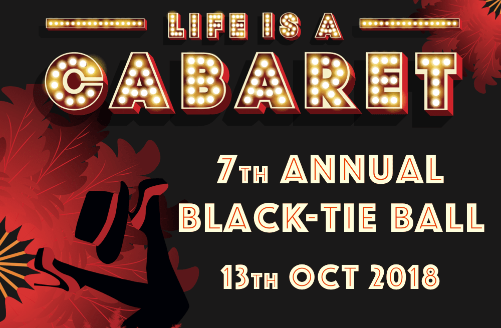 LIFE IS A CABARET Annual black-tie charity ball poster